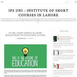 Short Courses in Lahore Revolutionize the Educational Systems