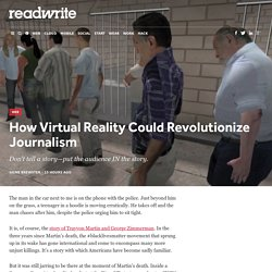 How Virtual Reality Could Revolutionize Journalism - ReadWrite