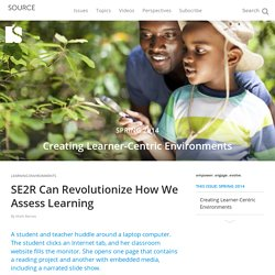 SE2R Can Revolutionize How We Assess Learning