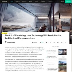 The Art of Rendering: How Technology Will Revolutionize Architectural Representations