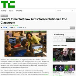Israel's Time To Know Aims To Revolutionize The Classroom