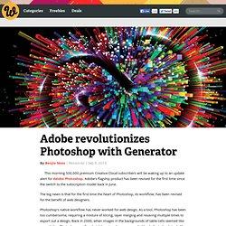Adobe revolutionizes Photoshop with Generator
