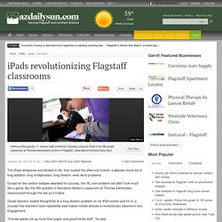 iPads revolutionizing Flagstaff classrooms