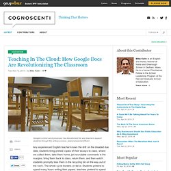Teaching In The Cloud: How Google Docs Are Revolutionizing The Classroom