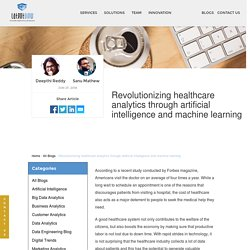 Revolutionizing healthcare analytics through artificial intelligence and machine learning ·