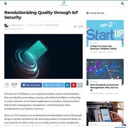 Revolutionizing Quality through IoT Security