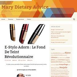 E-Stylo Adorn : Le Fond De Teint Révolutionnaire