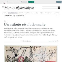 William Morris, esthète révolutionnaire, par Marion Leclair (Le Monde diplomatique, janvier 2017)