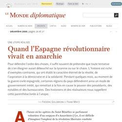 Quand l'Espagne révolutionnaire vivait en anarchie, par Frédéric Goldbronn & Frank Mintz (Le Monde diplomatique, décembre 2000)