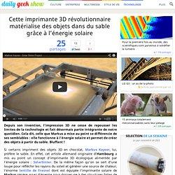 Cette imprimante 3D révolutionnaire matérialise des objets dans du sable grâce à l'énergie solaire