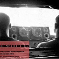 Constellations, trajectoires révolutionnaires du jeune 21ème siècle le site du collectif mauvaise troupe