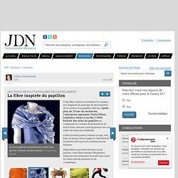 La fibre inspirée du papillon - Textiles révolutionnaires - Journal du Net Economie