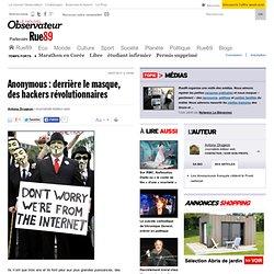 Anonymous : derrière le masque, des hackers révolutionnaires