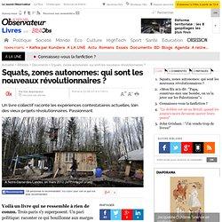 Squats, zones autonomes: qui sont les nouveaux révolutionnaires ?