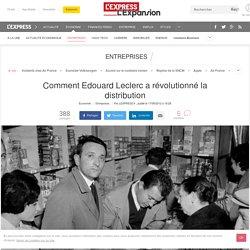 Comment Edouard Leclerc a révolutionné la distribution