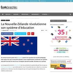 La Nouvelle-Zélande révolutionne son système d'éducation - École branchée