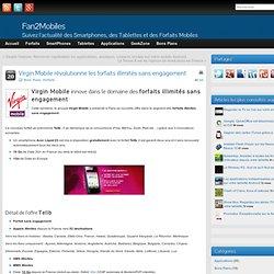 Virgin Mobile révolutionne les forfaits illimités sans engagement