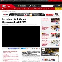 Carrefour révolutionne l'hypermarché (VIDÉOS)