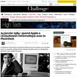 24 janvier 1984 : quand Apple a révolutionné l'informatique avec le Macintosh - 27 janvier 2014 - Challenges