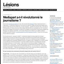 Mediapart a-t-il révolutionné le journalisme ?