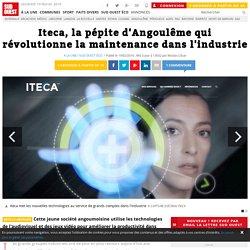 Iteca, la pépite d'Angoulême qui révolutionne la maintenance dans l'industrie