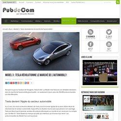 Model 3: Tesla révolutionne le marché de l'automobile!