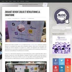 Zodianet devient ZiBlue et révolutionne la SmartHome