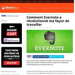 Comment Evernote a révolutionné ma façon de travailler - MasterBlog