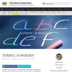Scribens, l'outil qui va révolutionner votre vie étudiante !