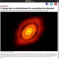 L'image qui va révolutionner la conception des planètes