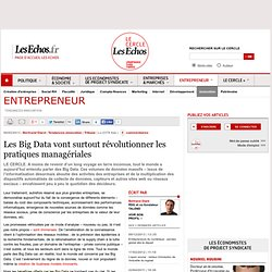 Les Big Data vont surtout révolutionner les pratiques managériales