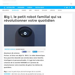 Big I, le petit robot familial qui va révolutionner votre quotidien