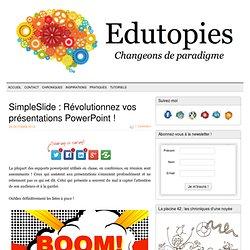 SimpleSlide : Révolutionnez vos présentations PowerPoint !
