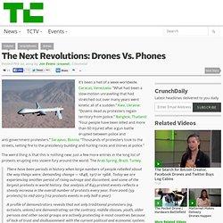 The Next Revolutions: Drones Vs. Phones