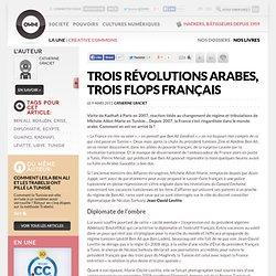 Trois révolutions arabes, trois flops français » Article » OWNI, Digital Journalism