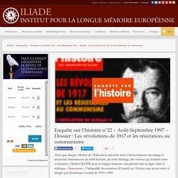 Enquête sur l'histoire n°22 – Août-Septembre 1997 – Dossier : Les révolutions de 1917 et les résistances au communisme