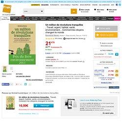 Un million de révolutions tranquilles - broché - Fnac.com - Bénédicte Manier