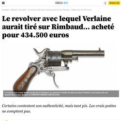 Le revolver ... acheté pour 434.500 euros