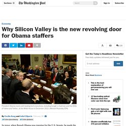 Why Silicon Valley is the new revolving door for Obama staffers