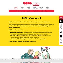 TOPO c'est quoi ? Une revue d'actualité en bande dessinée