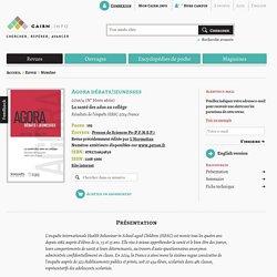 La santé des ados au collège. Résultats de l'enquête HBSC 2014 in Revue Agora débats/jeunesses, avril 2016