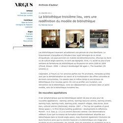 Revue Argus - La bibliothèque troisième lieu