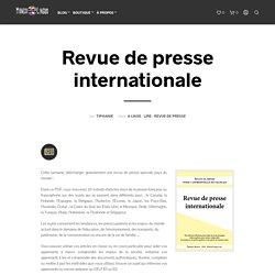 Revue de presse internationale