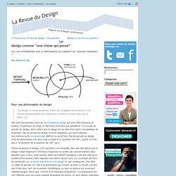 La Revue du Design ? Blog Archive ? Le design comme ?une chose qui pense?