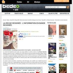 La Revue Dessinée : l'information en bande dessinée.
