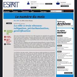 Revue ESPRIT La ville à trois vitesses
