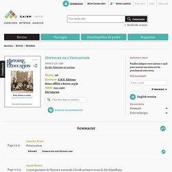 Revue Histoire de l'éducation 2010/2, Ecole, histoire et nation