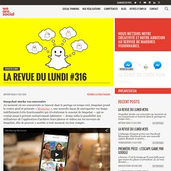 La Revue du Lundi #316 par We Are Social.