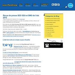 Revue de presse SEO SEA et SMO de l'été 2012