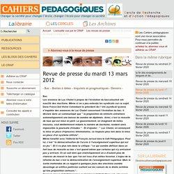 Revue de presse du mardi 13 mars 2012